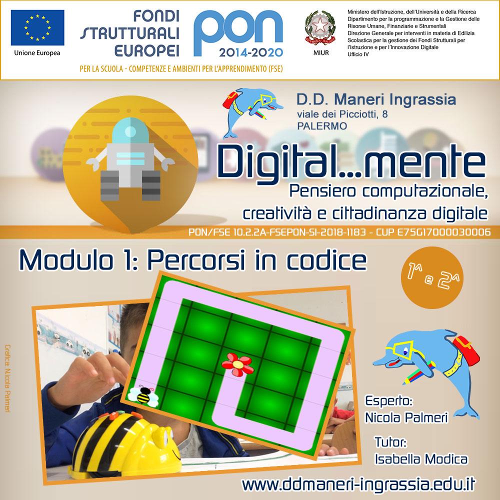 Maneri Ingrassia PON Cittadinanza digitale Modulo 1: Percorsi in codice.
