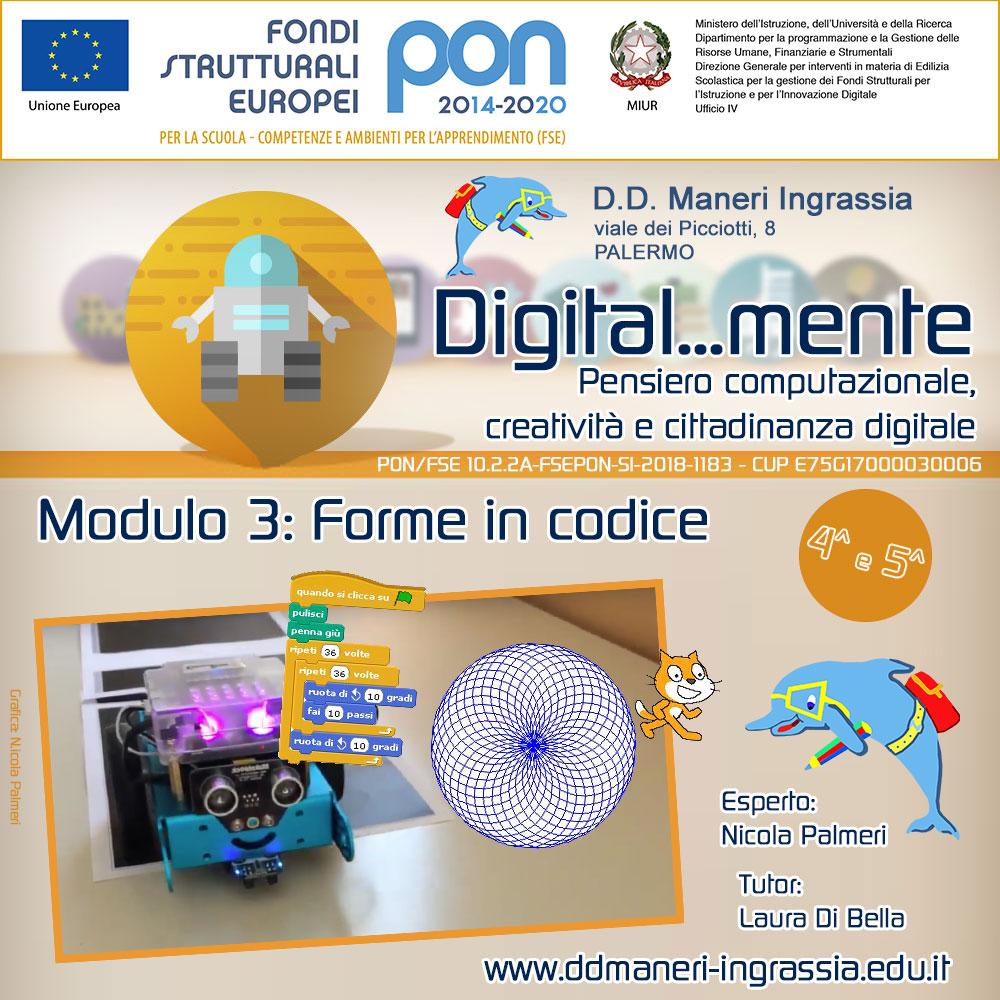 Maneri Ingrassia PON Cittadinanza digitale Modulo 1: Forme in codice.